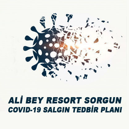 ALİ BEY RESORT SORGUN COVID-19 SALGIN TEDBİR PLANI